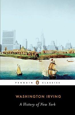 A History of New York By Irving, Washington/ Bradley, Elizabeth L. (INT)/ Bradley, Elizabeth L. (CON)